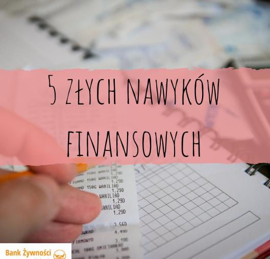 5 złych nawyków finansowych