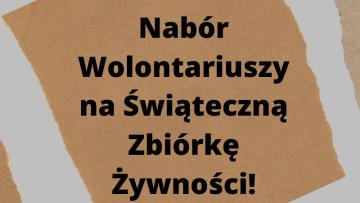 Świąteczna Zbiórka Żywności - nabór Wolontariuszy
