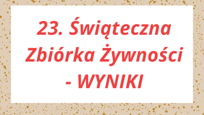 23. Świąteczna Zbiórka Żywności - WYNIKI