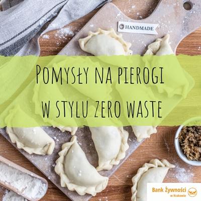 Pomysły na pierogi w stylu zero waste
