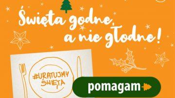 #Uratujmy Święta! Świąteczna Zbiórka Żywności w Krakowie i Małopolsce